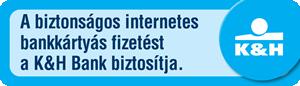 A biztonságos internetes bankkártyás fizetést a K&H Bank biztosítja.